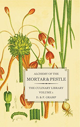 Alchemy of the Mortar & Pestle (The Culinary Library Book 1) (English Edition)