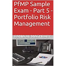 PfMP Sample Exam - Part 5 - Portfolio Risk Management
