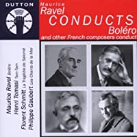 Ravel Conducts Bolero