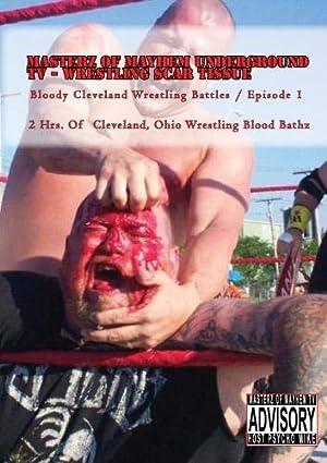 Masterz Of Mayhem Underground TV - Wrestling Scar Tissue