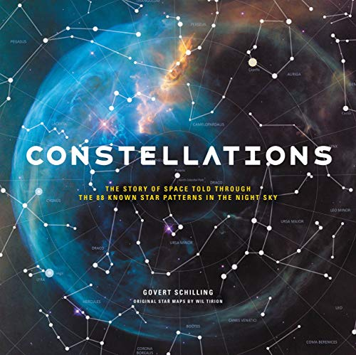 Constellations: The Story of Space Told Through the 88 Known Star Patterns in the Night Sky (English Edition)