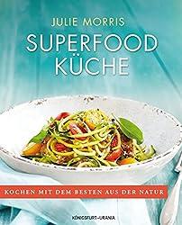 Superfood Kueche: Sonderausgabe
