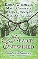 Hearts Entwined: A Historical Romance Novella Collection: The Love Knot/The Tangled Ties That Bind/Bound and Determined/Tied and True (Thorndike Press Large Print Christian Historical Fiction)