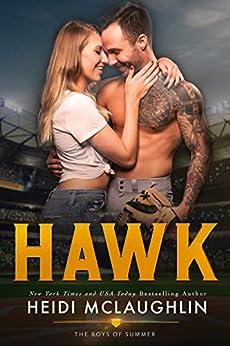 Hawk (The Boys of Summer Book 4) by [McLaughlin, Heidi]