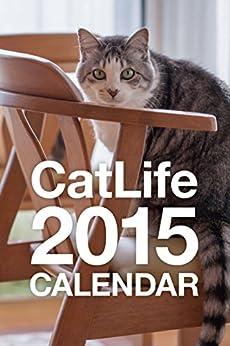 [佐藤誠]のCatLife 猫写真カレンダー2015