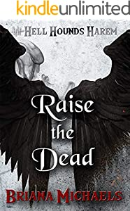 Raise the Dead (Hell Hounds Harem Book 8) (English Edition)