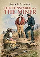 The Constable and the Miner