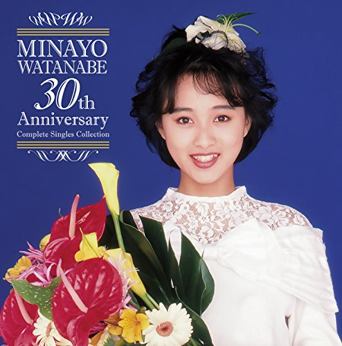 渡辺美奈代 渡辺美奈代 30th Anniversary  Complete Singles Collection