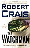 The Watchman: A Joe Pike Novel (Joe Pike Novels)