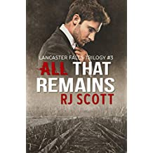 All That Remains (Lancaster Falls Book 3)