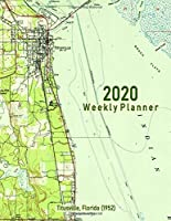 2020 Weekly Planner: Titusville, Florida (1952): Vintage Topo Map Cover