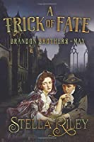 A Trick of Fate (Brandon Brothers)