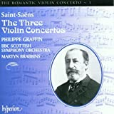 Saint-Saëns: The Three Violin Concertos (The Romantic Violin Concerto Vol. 1)