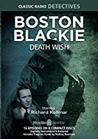 Boston Blackie Death Wish (Old Time Radio) [並行輸入品]