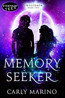 Memory Seeker (Inflexaen Book 2) by [Marino, Carly]