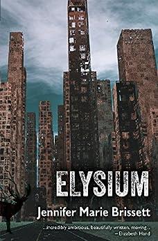 [Brissett, Jennifer Marie]のElysium (English Edition)