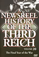 Newsreel History of the Third Reich 20 [DVD] [Import]