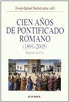 Cien años de pontificado romano (1891-2005)