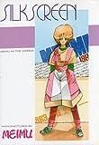SILK SCREEN / MEIMU のシリーズ情報を見る