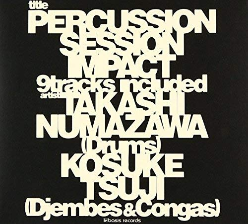 Percussion Session~IMPACT~ (限定盤)(DVD付)