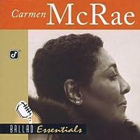 Ballad Essentials by Carmen McRae (2004-09-24)
