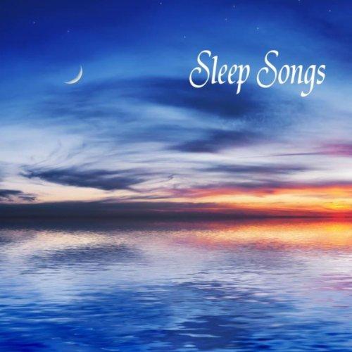 Sleep Songs: 101 Sleep Songs, ...