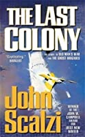The Last Colony (Old Man's War) by John Scalzi(2008-07-29)