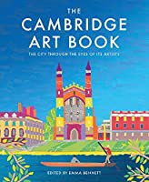 The Cambridge Art Book: The City Seen Through the Eyes of Its Artists (City Through the Eyes of Its Artists)