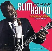 Buzz Me Babe - Excello Sides, 1957-1962