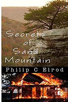 Secrets of Sand Mountain (Sand Mountain Tales) by [Elrod, Philip C.]