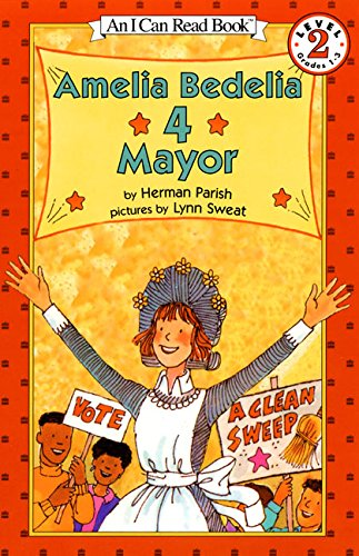 Amelia Bedelia 4 Mayor (I Can Read Level 2)の詳細を見る