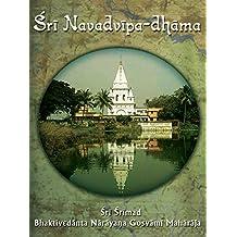 Sri Navadvipa-dhama: And Other Prominent Holy Places of the Gaudiya Vaisnavas in Sri Gauda-mandala