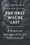 The First Will Be Last: A Biblical Perspective On Narcissism 画像