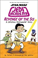 Revenge of the Sis (Jedi Academy #7)