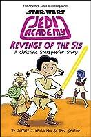 Revenge of the Sis (Jedi Academy #7)