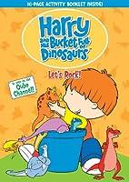 HARRY & HIS BUCKET FULL OF DINOSAURS: LETS ROCK!
