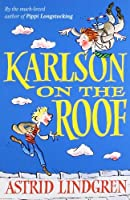 Karlson on the Roof by Astrid LINDGREN(1905-06-30)