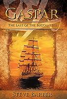 Gaspar: The Last of the Buccaneers