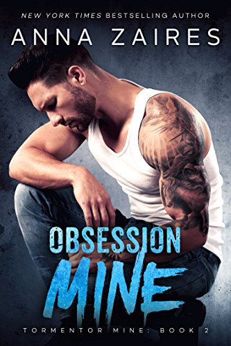 Obsession Mine (Tormentor Mine Book 2) by [Zaires, Anna, Zales, Dima]