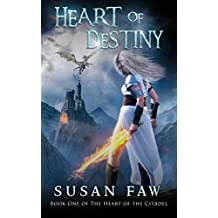 Heart Of Destiny: (The Heart Of The Citadel Book One)