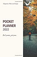 School Planner 2022; Keep going. Be all in.: 2022 Pocket Calendar A5 Perfect Pocket Sized for Handbags; Carry it everywhere you go!; Simple and Timeless Design; Optimized Interior Design for exceptionally clean Note-Taking