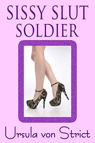 Sissy Slut Soldier (Boys in Heels Book 18) (English Edition)