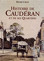 Histoire de Caudéran et de ses quartiers
