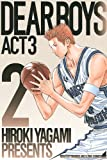 DEAR BOYS ACT3(2) (講談社コミックス月刊マガジン)