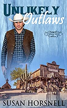 Unlikely Outlaws: Beltane World by [Horsnell, Susan]