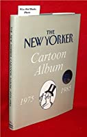 The New Yorker Cartoon Album