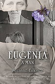 EUGENIA: A Man by [Falkiner, Suzanne]