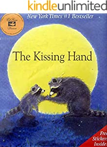 The Kissing Hand: Sweet story about growing pains and missing (English Edition)