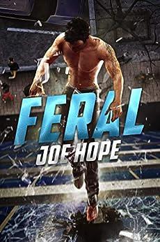 Feral by [Hope, Joe]