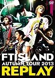 AUTUMN TOUR 2013 ~REPLAY~ [DVD]/